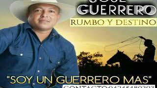 """Jose Guerrero 2018 """"Soy un Guerrero mas"""""""