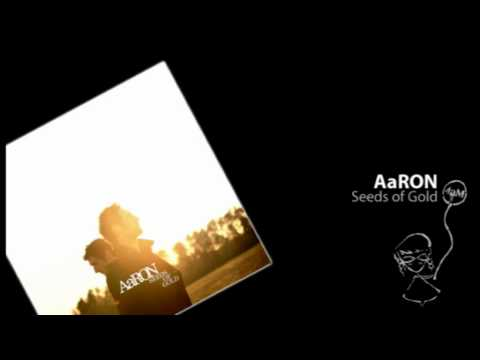 Aaron - Seeds of Gold