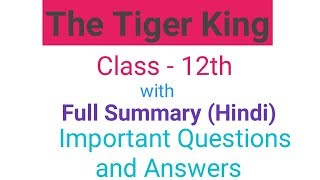 The Tiger King Class 12th Chapter - 2 Summary in Hindi English by tabassum mam