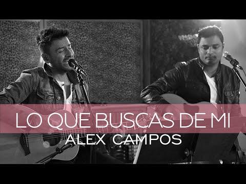 Alex Campos feat. Marcos Brunet - Lo que buscas de mí - Derroche de amor (HD)