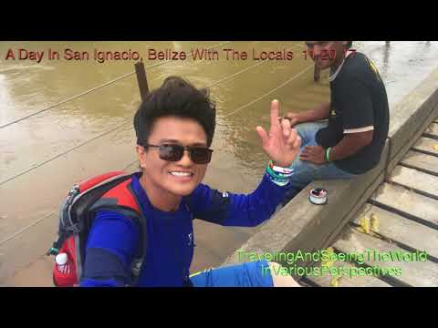 A Day In San Ignacio, Belize With The Locals  11 20 17