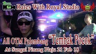 """""""Tembak Pocok"""" Rales Live S Pinang Plaju Palembang (21/02/18) Created By Royal Studio"""
