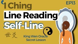 I Ching Line Reading Basic | SELF-LINE | EP13 King Wen Lesson | Wen Wang Gua | AK Guru