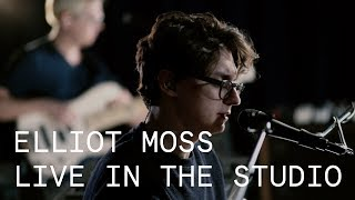 Elliot Moss – Boomerang / My Statue Sinking / Dolly Zoom – Live in the Studio