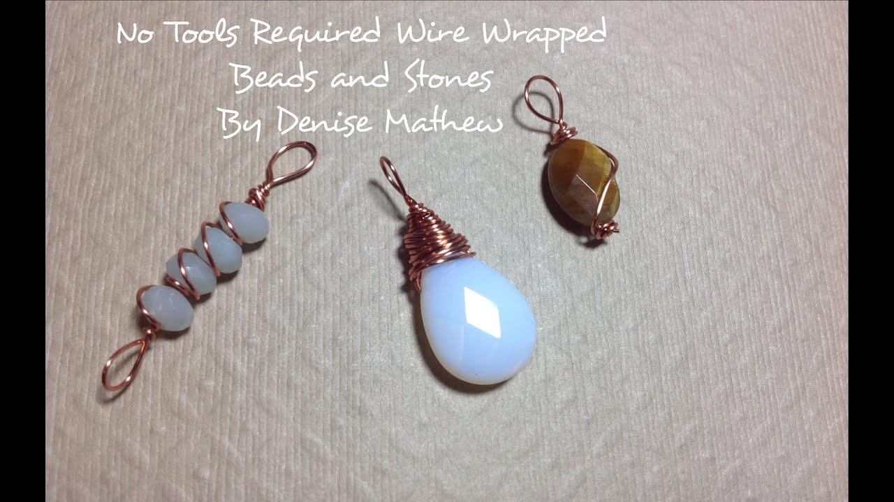 How to Wire Wrap Beads and Stone Without Tools - YouTube