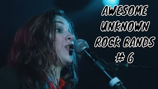Top 5 Awesome UNKNOWN ROCK BANDS #6