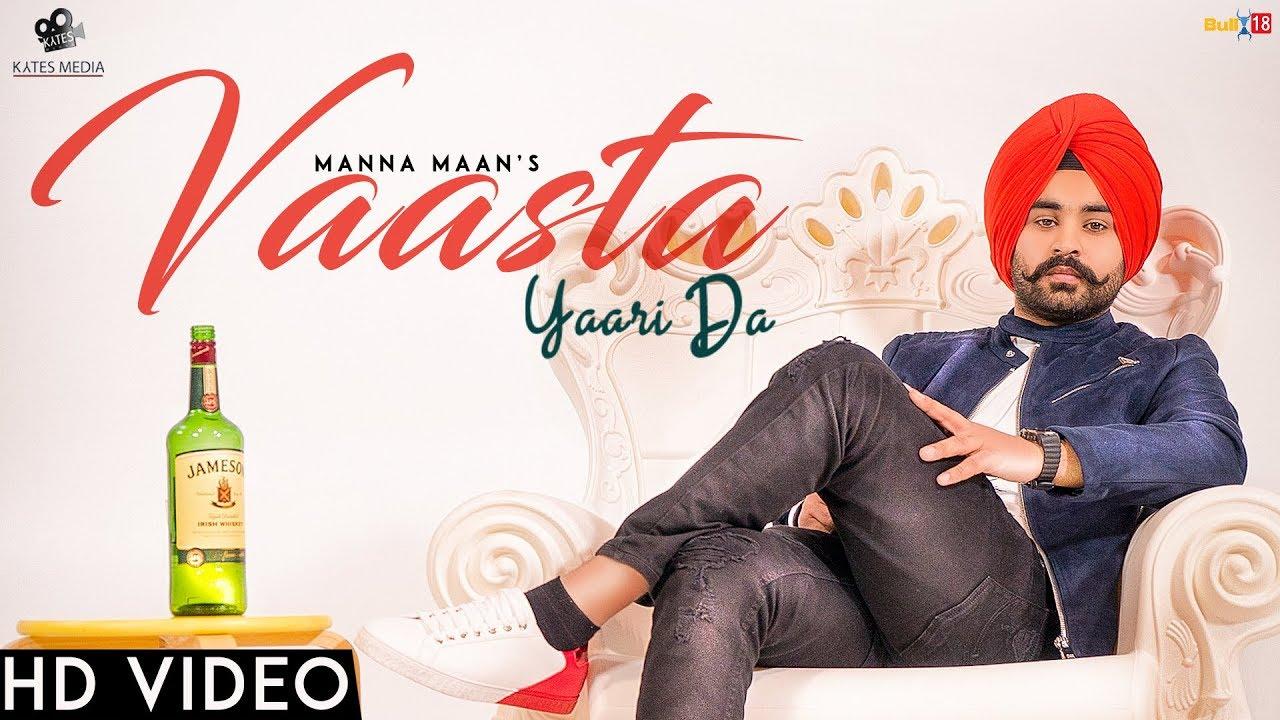 Vaasta Yaari Da - Manna Maan | Sukh Sandhu | Jashan Grewal | Kytes Media | Latest Punjabi Songs 2018