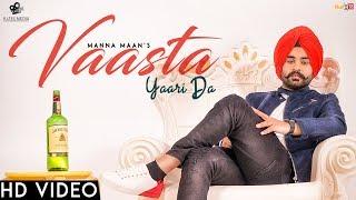 Vaasta Yaari Da Manna Maan | Sukh Sandhu | Jashan Grewal | Kytes Media | Latest Punjabi Songs 2018