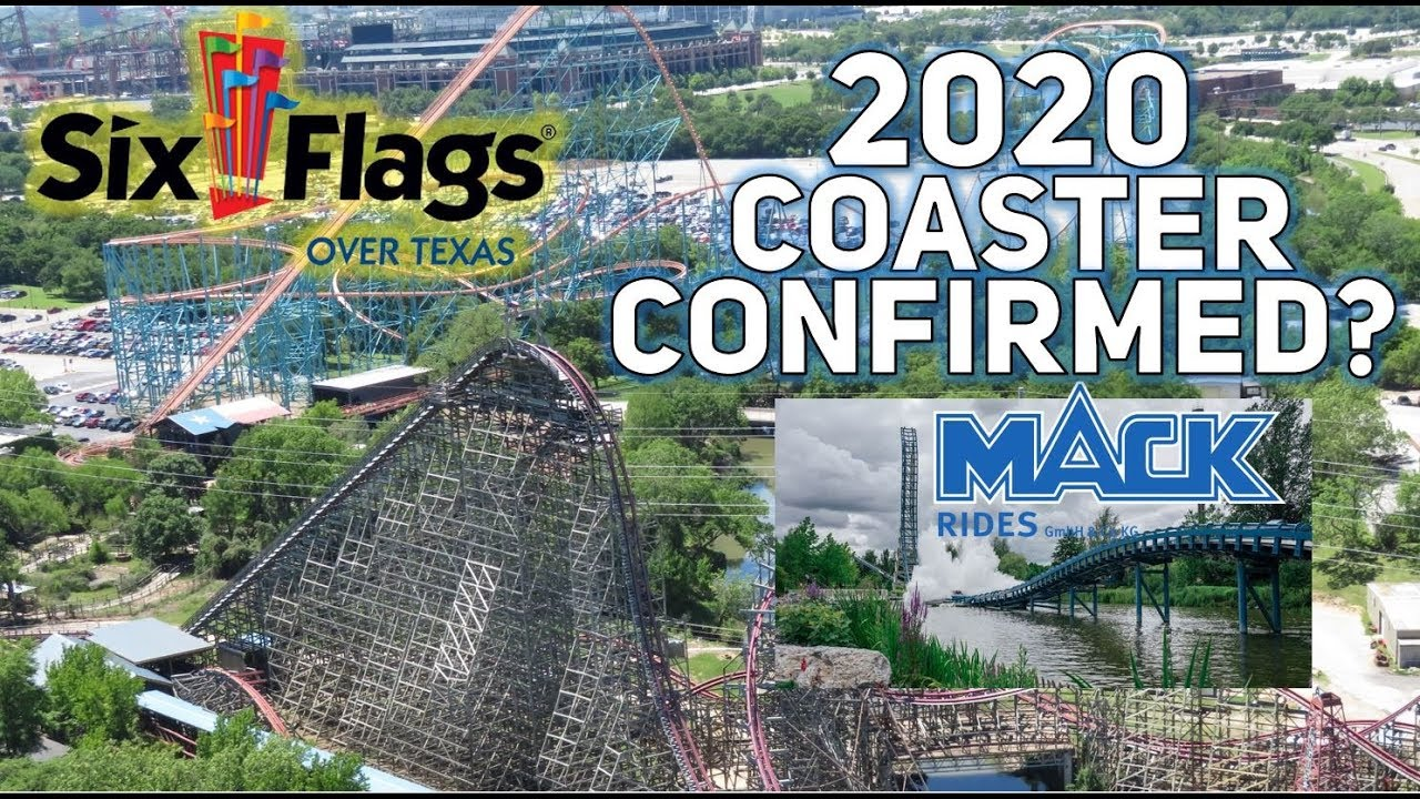 Six Flags Over Texas New Rides 2020 Six Flags Over Texas: 2020 Coaster Confirmed?   YouTube