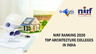 Top Architecture Colleges in India by MHRD(Govt.of India) | NIRF Ranking 2020