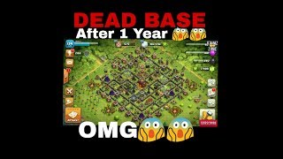 Clash Of Clans || OMG😱😱 -My DEAD BASE || Playing COC After 1 year