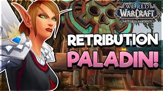 Retribution NEW Talents & Abilities! - FIRST LOOK! - Battle for AZEROTH ALPHA*