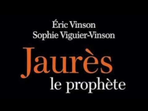 Mystique et politique, le parcours singulier de Jean Jaurès