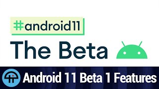 Android 11 Beta 1 Features