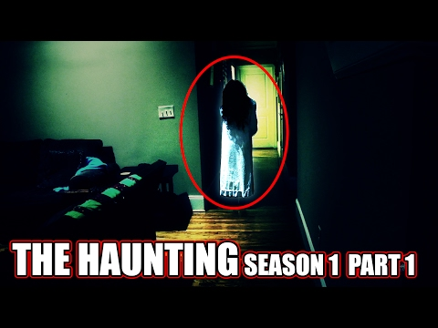 THE HAUNTING (Season 1) (Part 1) [Ghost caught on tape]