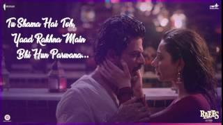 Zaalima Song  Audio Poster 4  Raees  Shah Rukh Khan, Mahira Khan  Releasing 25 Jan