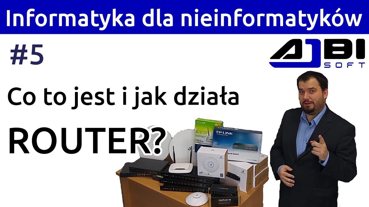 Router - Co to jest i jak działa? Informatyka dla nieinformatyków #5