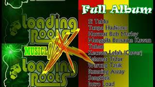 Loading Roots - Full Album [Reggae]
