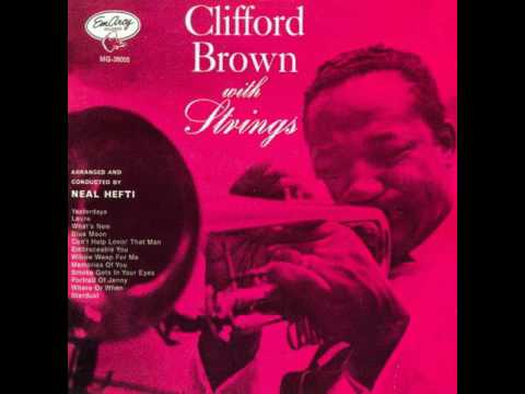 Clifford Brown - 1955 - With Strings