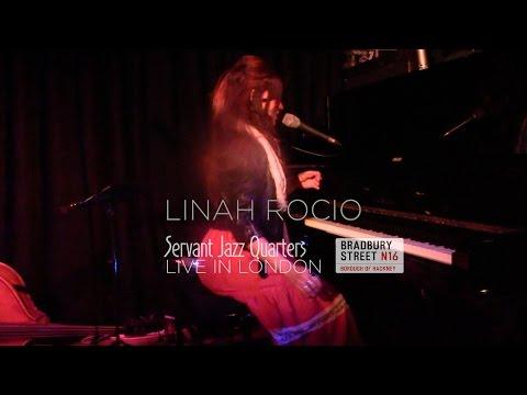 Linah Rocio Live at the Servant Jazz Quarters London