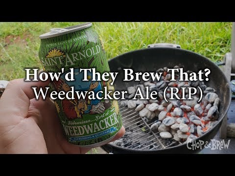 How'd They Brew That? Weedwacker (Saint Arnold Brewing Company)