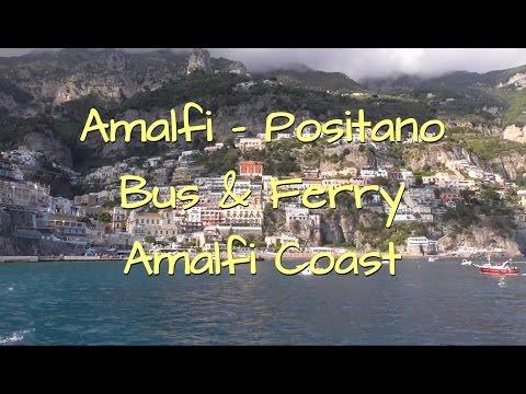 Amalfi - Positano ● Bus & Ferry ● Amalfi Coast ● Italy 2017