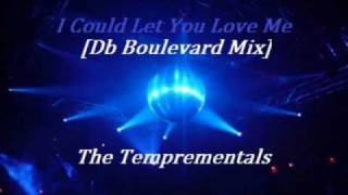 i could let you love me db boulevard mix the temprementals