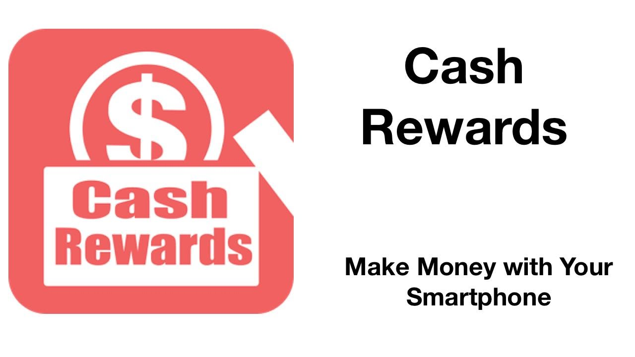 Cash Rewards - Make Money Playing Games - Make Money with Your Smartphone