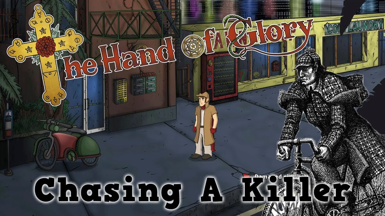 The Hand Of Glory - Chasing A Killer