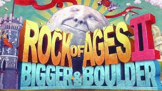 АНТОН СКАТИЛСЯ Rock Of Ages 2 Bigger Boulder