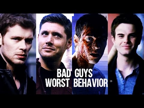 Bad Guys    Worst Behavior