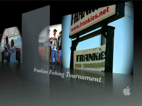 Frankie's Fishing Tournament