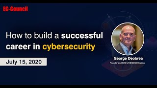 How to build a successful career in cybersecurity | EC-Council