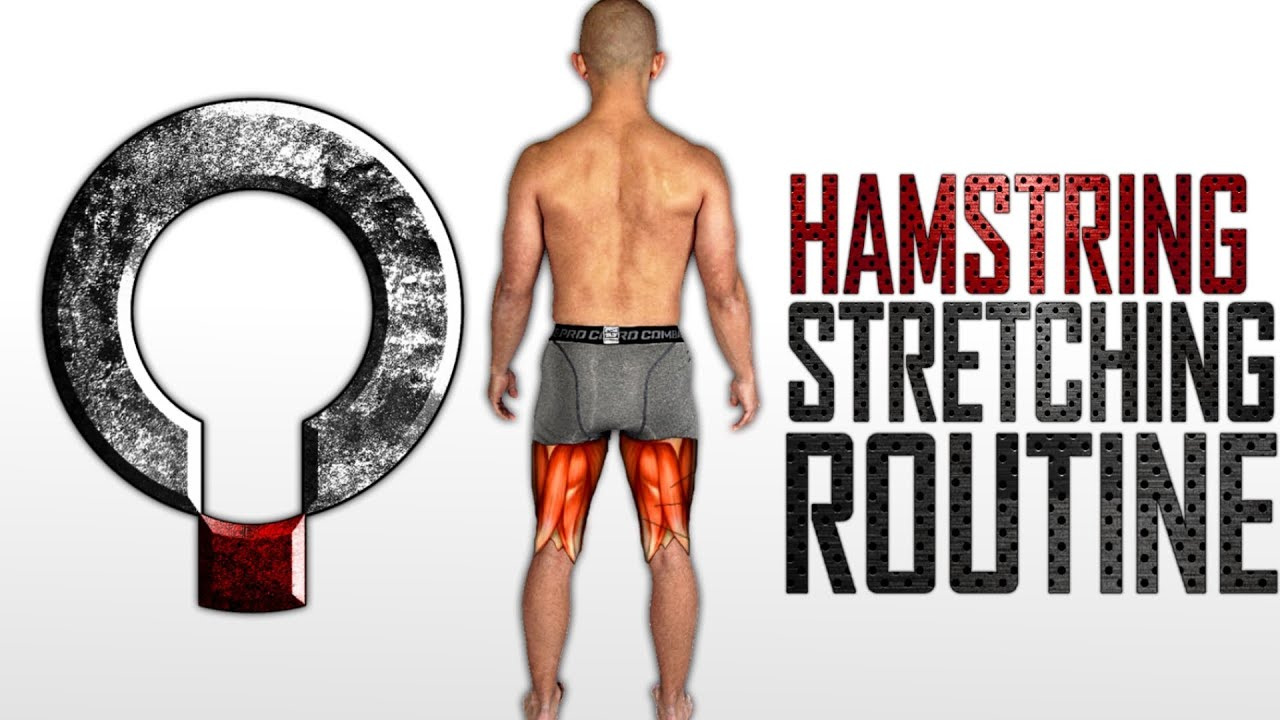 Tight Hamstrings Stretching Routine For Posterior Chain Youtube