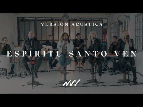 Espíritu Santo Ven | Versión Acústica | New Wine