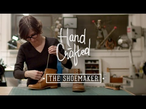 Hand Crafted | The Shoemaker