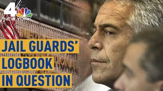 Investigators Looking Into Whether Jeffrey Epstein's Guards Lied on Logbook | NBC New York