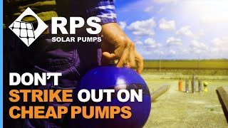Don't Strike out on Cheap Solar Pumps
