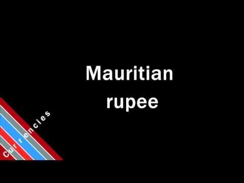 How to Pronounce Mauritian rupee