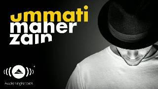 Ummati - Maher Zain (English Version)
