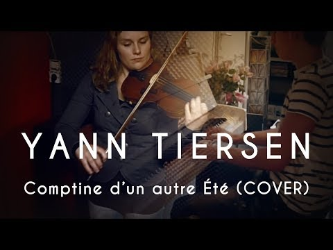 Yann Tiersen  Comptine dun autre été Piano and Violin