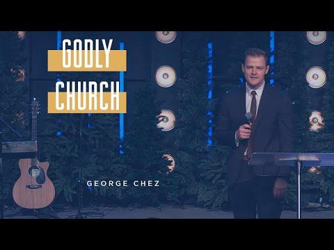 Download George Chez - Godly Church | CityHill Church