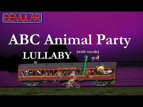 bemular---abc-animal-party-(lullaby-version-w/vocals)