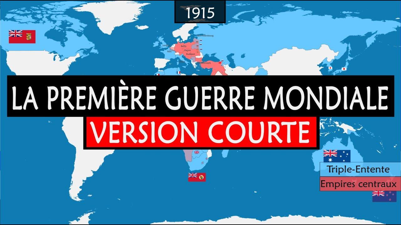 La Première Guerre mondiale - Résumé des grandes étapes de la Grande Guerre