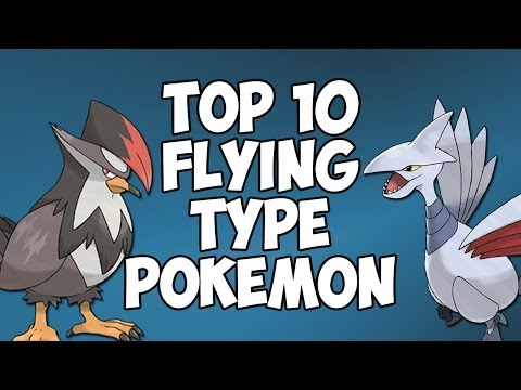 Top 10 Flying Type Pokémon!