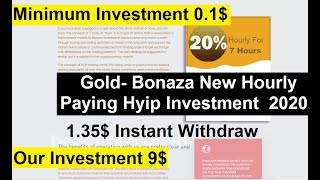 Gold- Bonaza New Hourly Paying Hyip Investment  2020|| Minimum Invest 0.10$|| 1.35$ Instant Withdraw