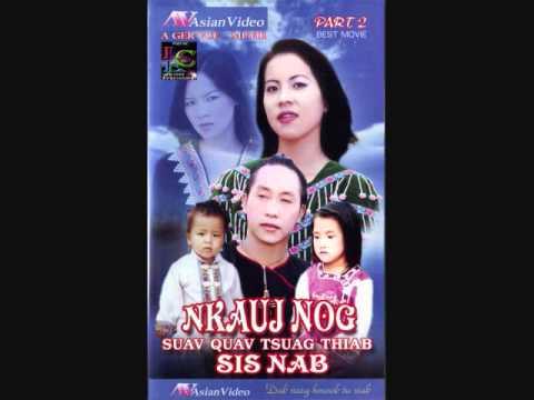 Nkauj Nog Suav Quav Tsuag Thiab Sis Nab - Soundtrack Music