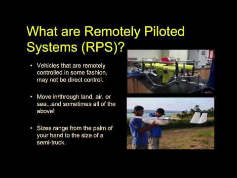 ESRM370.2017.02: An Intro to Remotely Piloted Systems (RPS)