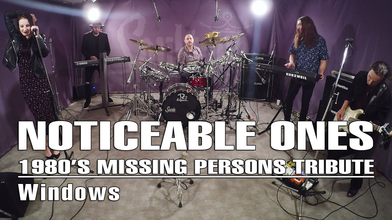 Noticeable Ones – 1980's Missing Persons Tribute - Windows