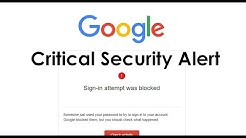 Critical Security Alert : Sign-in attempt was blocked Google